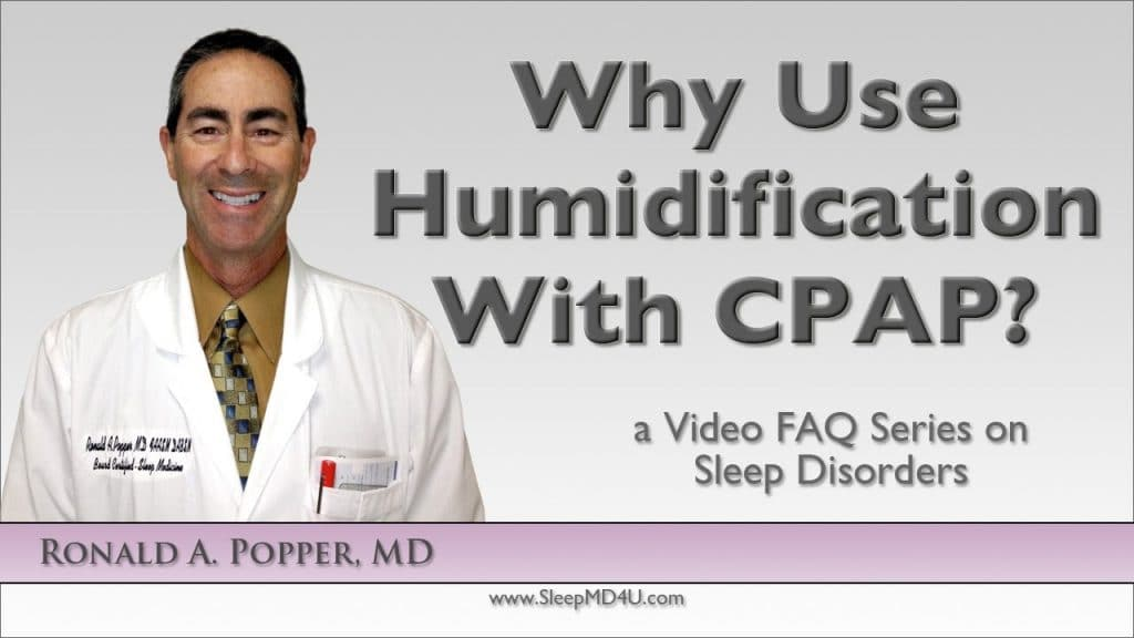 why use humidification with cpap